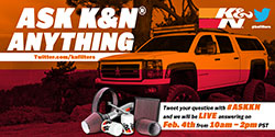 Ask K&N anything on Twitter using the hashtag #ASKKN