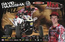 David Haagsma Maxxis/H&M Honda ATV poster