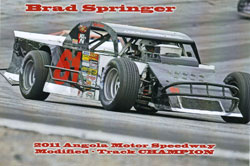 After begiining his racing career, at age fifteen, at Angola Speedway, Brad Springer return to race at the venue full time this season.