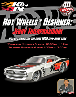 Hot Wheels Designer will autograph and give away limited edition K&N 1970 Plymouth Barracuda collector cars at K&N booth