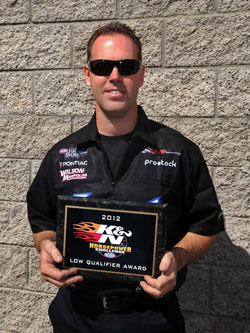 If it wasn't for K&N and the K&N low qualifier award, we would have come out of Vegas empty handed.