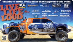 Sponsors were proud to help R&R Offroad build this 2011 Dodge Ram diesel for SEMA 2012